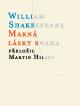 Shakespeare William Marná lásky snaha