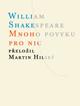 Shakespeare William Mnoho povyku pro nic