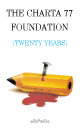 The Charta 77 Foundation [Twenty Years]