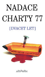 Nadace Charty 77 [Dvacet let]